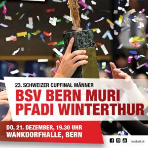 Schweizer Handball Cupfinal am 21. Dezember 2017 im Wankdorf